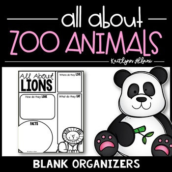 All About Zoo Animals - Organizers and Writing Papers