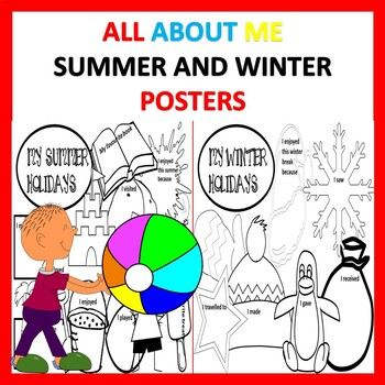 All About me,  My Summer and winter Poster: Back to School Ice Breaker Activity