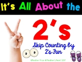 All About the 2's: Skip Counting by 2's Fun