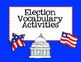 All About the 2012 Presidential Election & Election Vocab *Combo Pack*