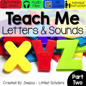 Teach Me Letters and Sounds Bundle Part 2 [Audio & Interactive Printable Book]