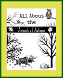All About the Animals of Autumn
