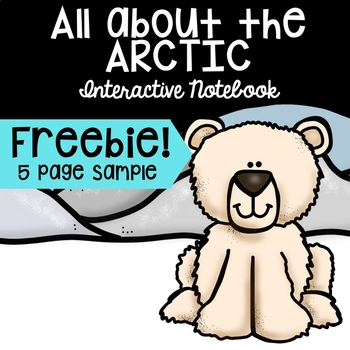 All About the Arctic Interactive Notebook *FREEBIE!*