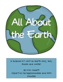 All About the Earth: Soil, Water and Rocks