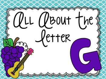 All About the Letter Gg