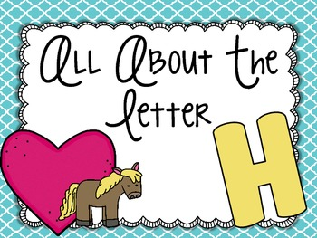 All About the Letter Hh