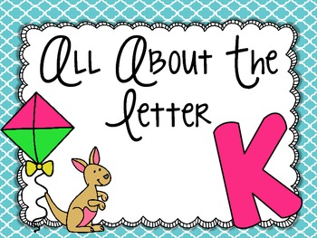 All About the Letter Kk
