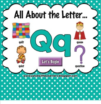 All About the Letter Qq {Letter of the Week SMARTboard Activities}