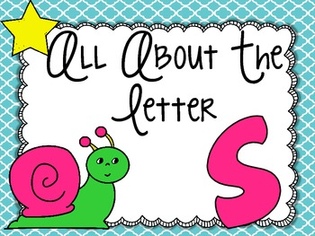 All About the Letter Ss