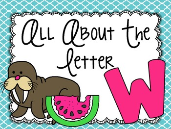 All About the Letter Ww