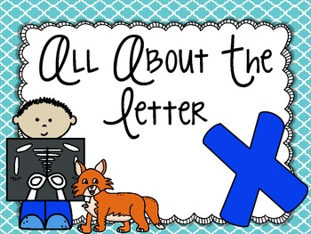 All About the Letter Xx