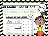 All About the Letters A-Z - Letter ID Practice Sheets