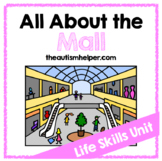 All About the Mall {Life Skills Unit}