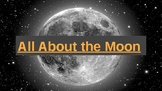 All About the Moon! Unit Powerpoint