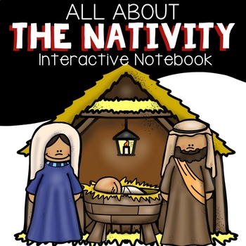 All About the Nativity | All About the Birth of Jesus Interactive Notebook