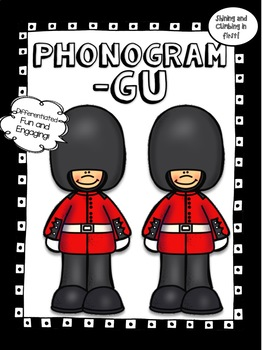 All About the Phonogram -gu - Word Work! No Prep!