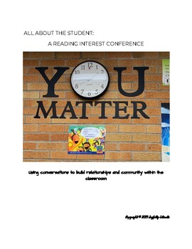All About the Student: Reading Interest Conference