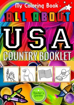All About the United States - Country Study with Coloring