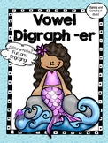 All About the  Digraph -er! - Word Work! No Prep!