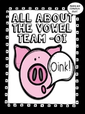 All About the Vowel Team -oi - Word Work! No Prep!