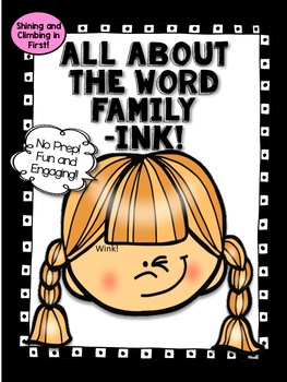 All About the Word Family -ink! - No Prep!