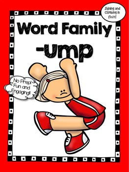 All About the Word Family - ump - No Prep! Word Work!