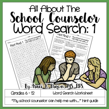 All About the school counselor: Word Search