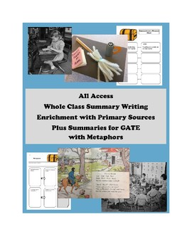 All Access Class Enrichment - Summary Writing w Primary Sources + GATE Metaphors