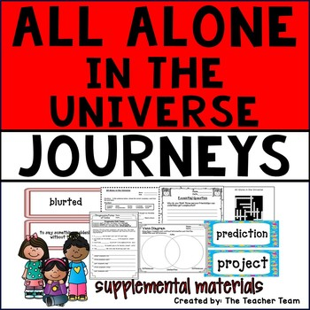 All Alone in the Universe Journeys 6th Grade Supplemental