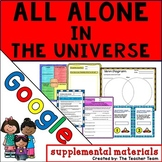 All Alone in the Universe Journeys 6th Grade Unit 5 Lesson 21 Google Drive