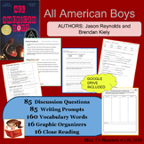 All American Boys - Authors: Jason Reynolds and Brendan Kiely NOVEL UNIT
