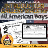 All American Boys Introduction Gallery Walk Activity (Dist