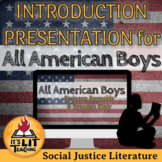 All American Boys Introductory Slideshow (Distance Learning)