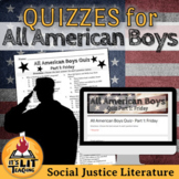 All American Boys Quizzes: Printable and Digital (Distance