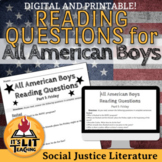 All American Boys Reading Questions (Distance Learning)