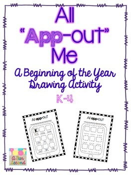 All App-Out Me:  A Beginning of the Year Drawing Activity