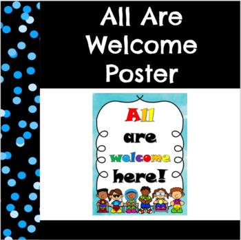 All Are Welcome Here Poster Freebie
