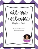 All Are Welcome Rhythm Cards [2 beat rhythm block composing cards]
