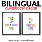 Spanish Classroom Decor - Bilingual Back to School Posters - All Are Welcome