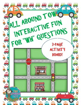 """All Around Town - Interactive Fun For """"WH"""" Questions"""