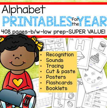 Alphabet Recognition, Sounds, Tracing, Flashcards, Cut & Paste, 408 pages b/w