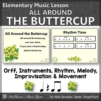 Elementary Music Lesson ~ All Around the Buttercup: Orff, Rhythm & Improvisation