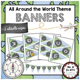 All Around the World Theme - Banners