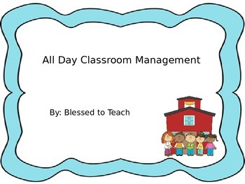 All Day Classroom Management