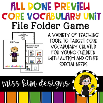 ALL DONE Core Vocabulary Unit PREVIEW for Special Education Teachers