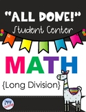 All Done Student Centers-MATH-LONG DIVISION