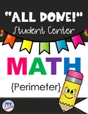 All Done Student Centers-MATH-PERIMETER