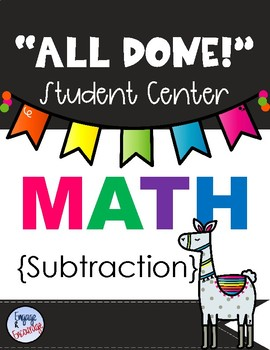 All Done Student Centers-MATH-SUBTRACTION