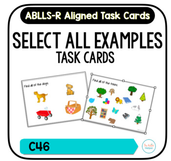 All Examples Task Cards [ABLLS-R Aligned C46]