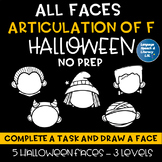 All Faces -  No Prep Articulation of F Halloween Speech Therapy Intervention